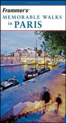 Frommer's Memorable Walks in Paris 9780471776482