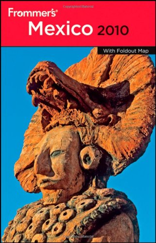 Frommer's Mexico [With Pullout Map] 9780470487198