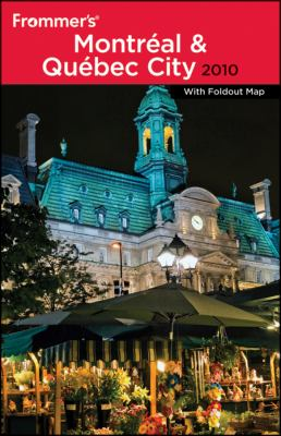 Frommer's Montreal & Quebec City [With Foldout Map] 9780470497319