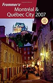 Frommer's Montreal & Quebec City [With Foldout Map]