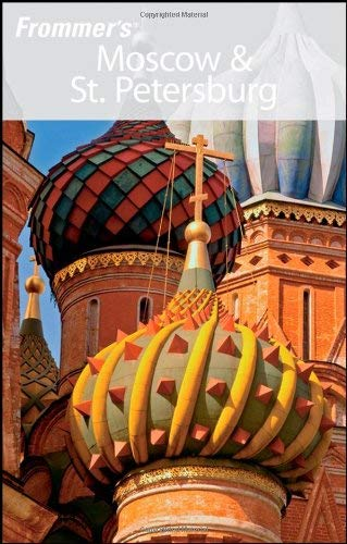 Frommer's Moscow & St. Petersburg 9780470194034