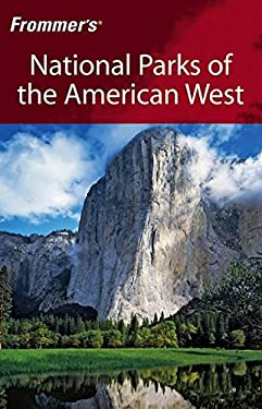 Frommer's National Parks of the American West: 9780471769835