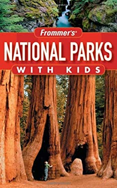 Frommer's National Parks with Kids: 9780471747031