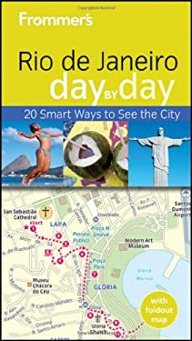 Frommer's Rio de Janeiro Day by Day [With Map] 9780470881576