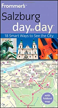 Frommer's Salzburg Day by Day [With Map] 9780470721193