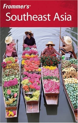 Frommer's Southeast Asia 9780470120095