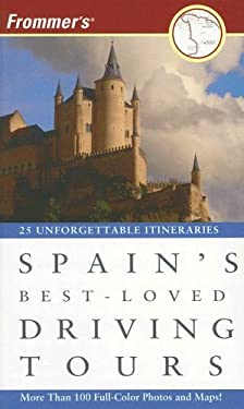 Frommer's Spain's Best-Loved Driving Tours 9780471776536