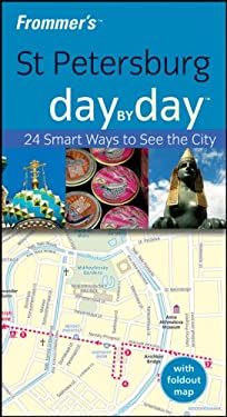 Frommer's St. Petersburg Day by Day [With Pull-Out Map] 9780470714041
