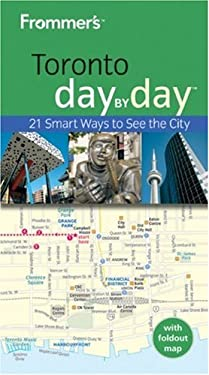 Frommer's Toronto Day by Day [With Fold Out Map] 9780470159262