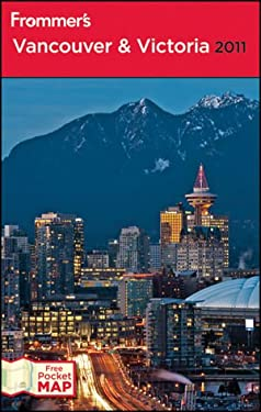 Frommer's Vancouver & Victoria [With Fold Out Map] 9780470679685