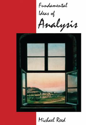 Fundamental Ideas of Analysis 9780471159964