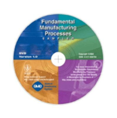 Fundamental Manufacturing Processes Sampler DVD 9780471656708