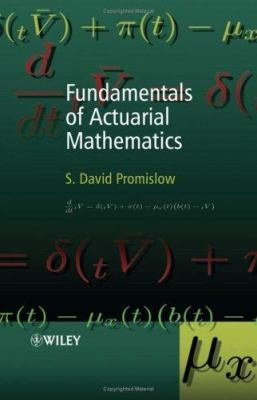 Fundamentals of Actuarial Mathematics 9780470016893