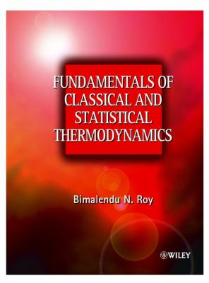 Fundamentals of Classical and Statistical Thermodynamics 9780470843161