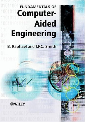 Fundamentals of Computer-Aided Engineering 9780471487159