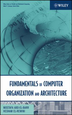 Fundamentals of Computer Organization and Architecture 9780471467410