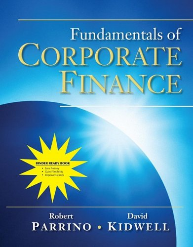 Fundamentals of Corporate Finance: Binder Ready Book 9780470418444