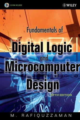 Fundamentals of Digital Logic and Microcomputer Design [With CDROM] 9780471727842