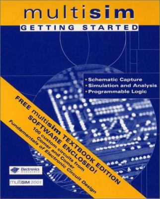 Fundamentals of Electronic Circuit Design, Getting Started: Multisim Textbook Edition [With CDROM] 9780471429678