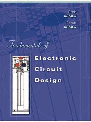 Fundamentals of Electronic Circuit Design [With CDROM] 9780471410164