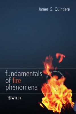 Fundamentals of Fire Phenomena 9780470091135