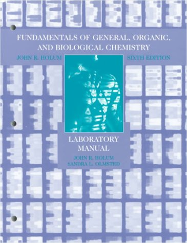 Fundamentals of General, Organic, and Biological Chemistry, Laboratory Manual 9780471242840