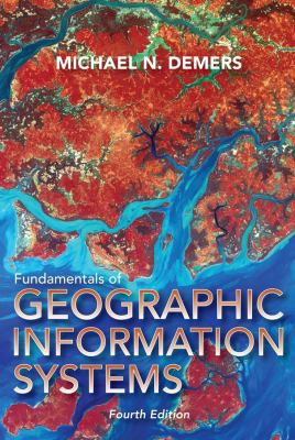 Fundamentals of Geographical Information Systems 9780470129067