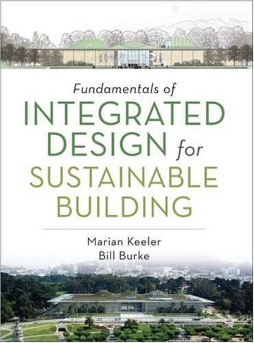 Fundamentals of Integrated Design for Sustainable Building 9780470152935