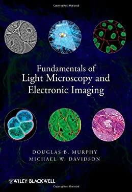 Fundamentals of Light Microscopy and Electronic Imaging 9780471692140