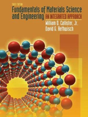 Fundamentals of Materials Science and Engineering: An Integrated Approach 9780470125373