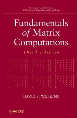 Fundamentals of Matrix Computations - 3rd Edition