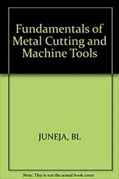 Fundamentals of Metal Cutting and Machine Tools 1513086