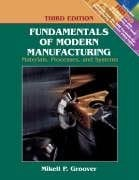 Fundamentals of Modern Manufacturing: Materials, Processes, and Systems, 3rd Edition 9780471744856