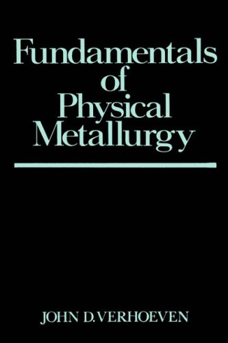 Fundamentals of Physical Metallurgy 9780471906162