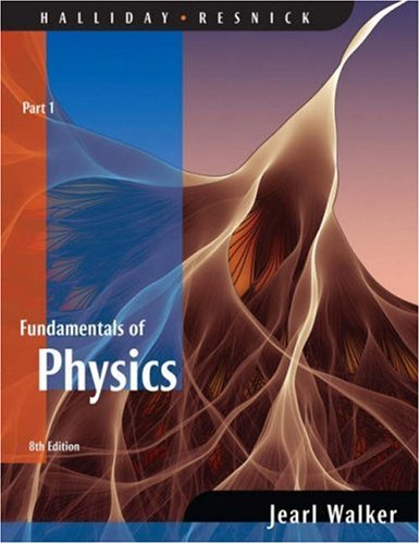 Fundamentals of Physics: Part 1 9780470044759