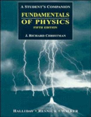 Fundamentals of Physics : A Student's Companion - 5th Edition
