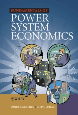 Fundamentals of Power System Economics 9780470845721