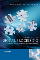 Fundamentals of Signal Processing for Sound and Vibration Engineers 1525592