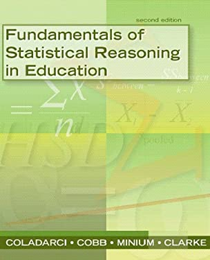 Fundamentals of Statistical Reasoning in Education [With CDROM] 9780470084069