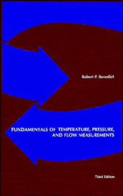 Fundamentals of Temperature, Pressure and Flow Measurements 9780471893837