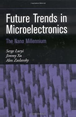 Future Trends in Microelectronics 9780471212478