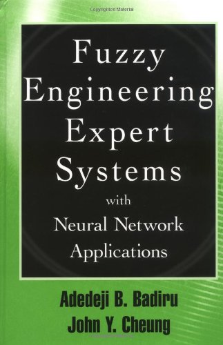 Fuzzy Engineering Expert Systems with Neural Network Applications 9780471293316