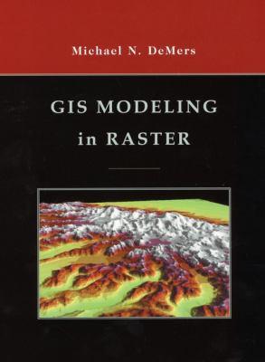GIS Modeling in Raster 9780471319658