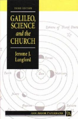 a review of jerome j langfords galileo science and the church 1 the great galileo myth j bergman 2 galileo not persecuted by langford, jerome 1965 galileo, science and the church galileo and the church.