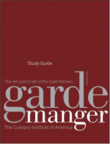 Garde Manger: The Art and Craft of the Cold Kitchen 9780470282267