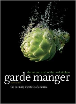 Garde Manger: The Art and Craft of the Cold Kitchen 9780470587805