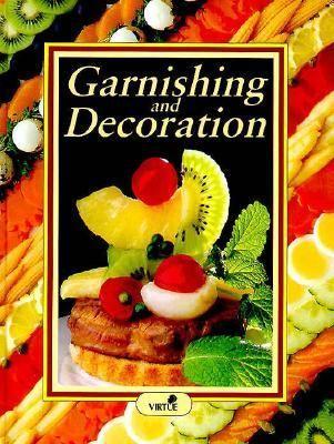 Garnishing and Decoration