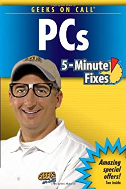 Geeks on Call PCs 5-Minute Fixes 9780471779896
