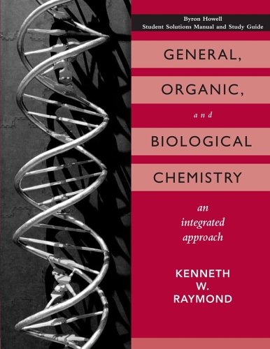 General, Organic, and Biological Chemistry: An Integrated Approach 9780471737711