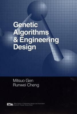 Genetic Algorithms and Engineering Design 9780471127413